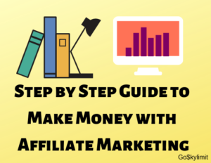Step by step guide to affiliate marketing