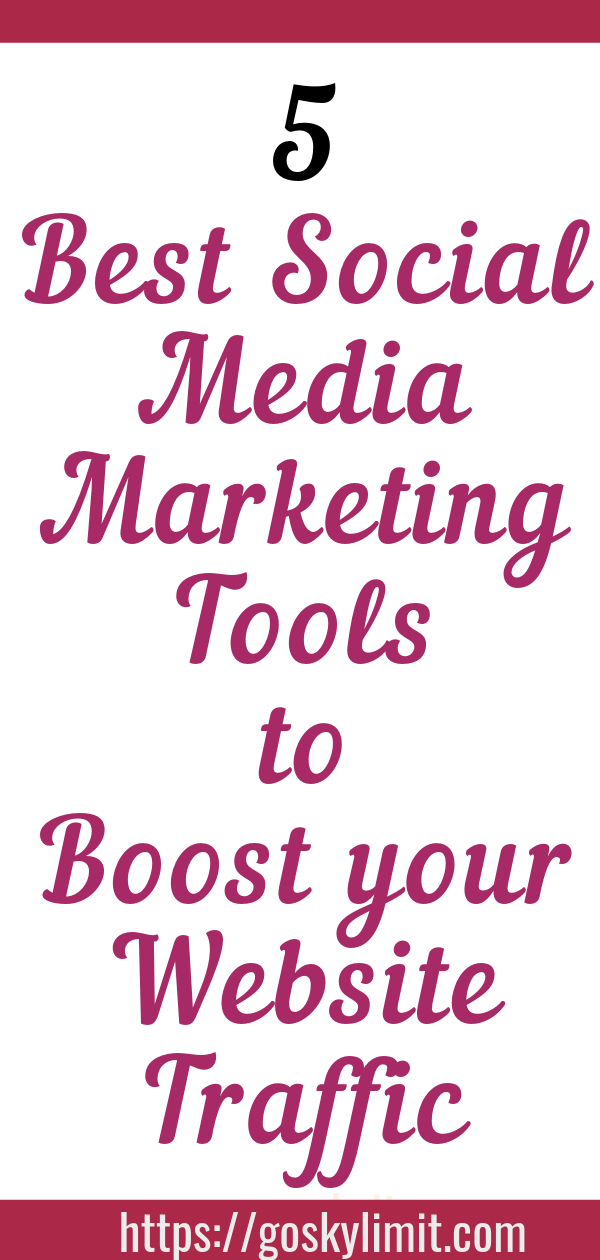 Best Social media Marketing tools to boost your traffic