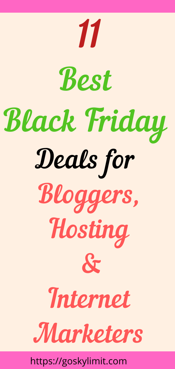 Best Black Friday Cyber Monday Deals for Bloggers, Hosting and Internet Marketers